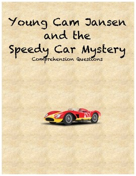 Young Cam Jansen and the Speedy Car Mystery comprehension questions