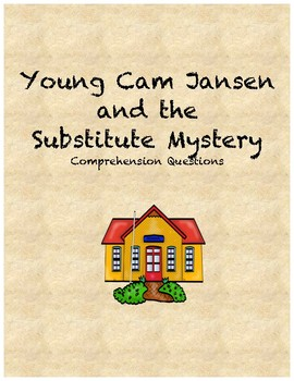Young Cam Jansen and the Substitute Mystery Comprehension