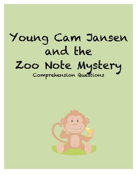 Young Cam Jansen and the Zoo Note Mystery Comprehension Questions