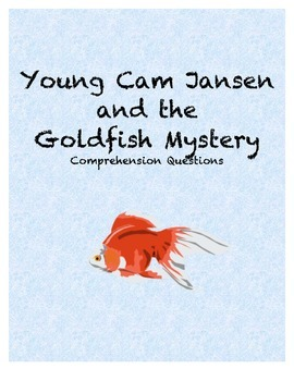 Young Cam Jansen and the goldfish mystery comprehension Questions