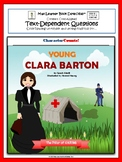Young Clara Barton: Text-Dependent Questions and more!