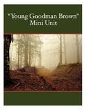 """Young Goodman Brown"" Mini Unit"
