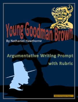 """""""Young Goodman Brown"""" by Nathaniel Hawthorne Argumentative Writing"""