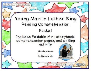 Young Martin Luther King Jr. Reading Comprehension Packet