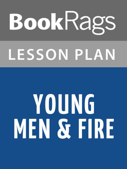 Young Men & Fire Lesson Plans