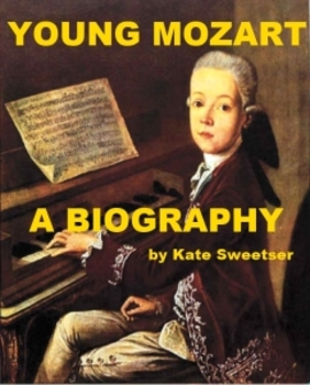 Young Mozart - A Biography