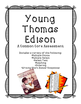 Young Thomas Edison Assessment (Journey's)