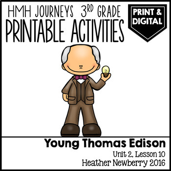 Young Thomas Edison: Journeys 3rd Grade (Unit 2, Lesson 10)