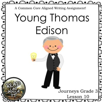 Young Thomas Edison-Journeys Grade 3-Lesson 10