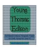 Young Thomas Edison Text-Based Evidence Paragraph - aligned with Journeys