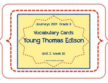 Young Thomas Edison, Vocabulary Cards, Unit 2, Lesson 10,