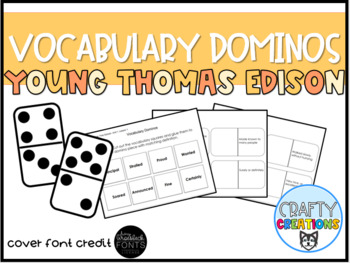 Young Thomas Edison Vocabulary Dominos-- Journeys Grade 3 Unit 2: Lesson 10
