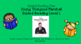 Young Thurgood Marshall (Level L) Guided Reading Lesson Plan