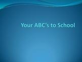 Your ABC's to School Idea