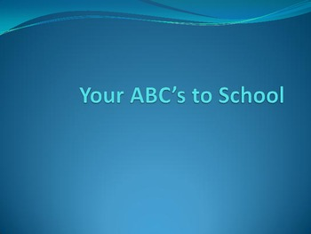 Your ABC's to School Idea