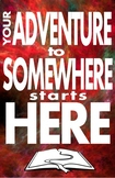 Your Adventure to Somewhere Starts Here (with a book)