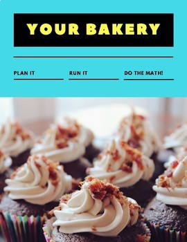 Your Bakery - Practical Math in Action