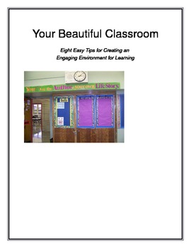 Your Beautiful Classroom: Eight Easy Tips