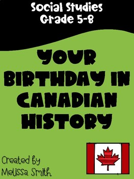 Your Birthday in Canadian History