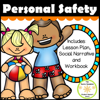 Personal Safety Social Story, Lesson and Workbook