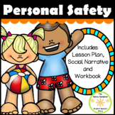 Inappropriate Touch and Personal Safety Social Narrative, Lesson and Workbook