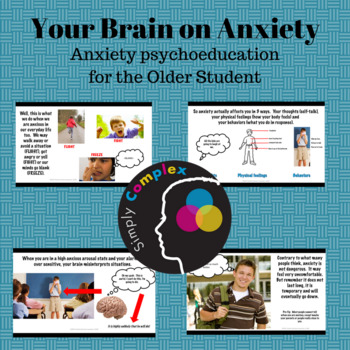 Your Brain on Anxiety; Anxiety Psychoeducation for Older Students