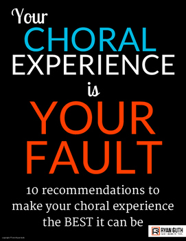 Your Choral Experience is Your Fault Bulletin Board Poster Set