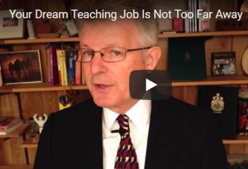 Your Dream Teaching Job is Not Too Far Away