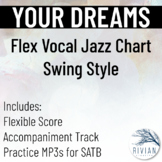 Your Dreams - Flexible Jazz Choir Arrangement - Swing Tune