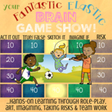 YOUR FANTASTIC ELASTIC BRAIN book study*Growth Mindset & Fun Brain Lesson & Game
