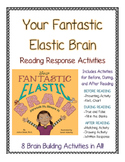 Your Fantastic Elastic Brain--Growth Mindset Reading Response Activities