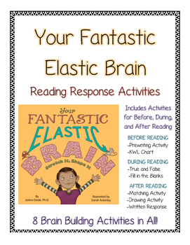 Your Fantastic Elastic Brain--Growth Mindset Reading Response Activities