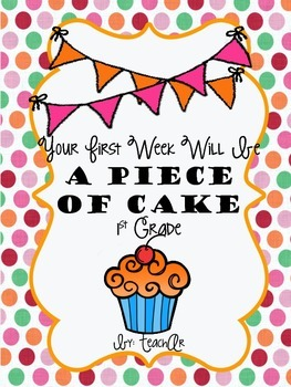 Your First Week Will Be a Piece of Cake-First Week of School Activities