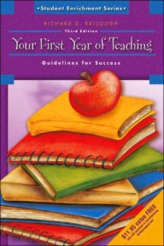 Your First Year of Teaching; Third Edition