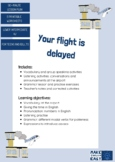 Your Flight is delayed! EFL A2 listening lesson plan (telling the time, numbers)