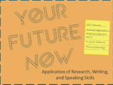Your Future Now - Career or College Research Project