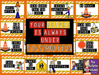 Character Ed Bulletin Board Your Future is Always Under Construction