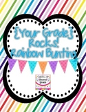 {Your Grade} Rocks! Rainbow Bunting