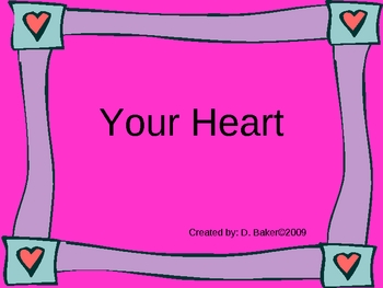 Your Heart Power Point Presentation
