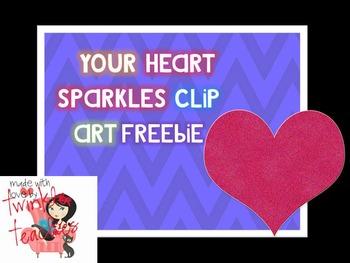 Your Heart Sparkles Heart Clip Art FREEBIE