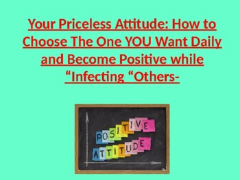Your Infectious Attitudes: For Educators and Administrators