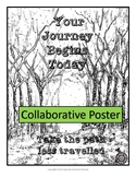 Your Journey Begins Today--Collaborative Poster