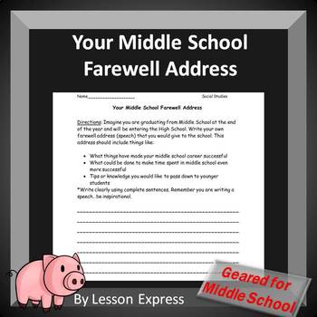 Your Middle School Farewell Address (George Washington's Farewell Address)