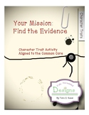 Your Mission:  Find the Evidence (Character Trait Activity)