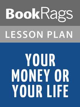 Your Money or Your Life Lesson Plans