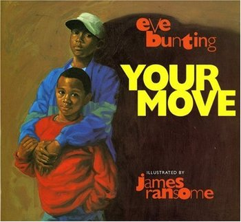 Your Move by Eve Bunting: An excerpt and lesson