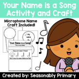 Your Name is a Song   Name Activity and Craft for Back to School