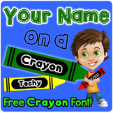 Crayon Theme - Editable Name Plates - Your Name on a Crayon!