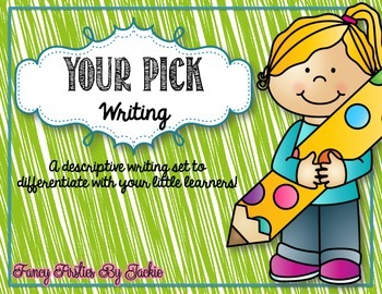 Your Pick Writing - {A Differentiated Writing Set}