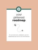 Your Pinterest Roadmap